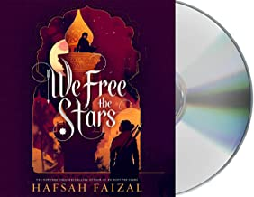 We Free the Stars (Sands of Arawiya, 2)