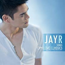 Best jay r sings opm love classics Reviews