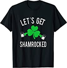 St Patricks Day Shirt Irish Lets Get Shamrocked Drinking Tee
