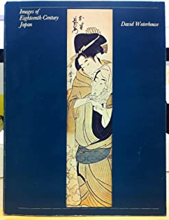 Images of Eighteenth Century Japan: Ukiyoe Prints from the Sir Edmund Walker Collection