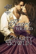 A Heart So Wicked (Dark Regency  Book 6)