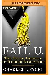 Fail U.: The False Promise of Higher Education MP3 CD