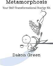 Metamorphosis: Your Self-Transformational Starter Kit