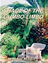 The Shade of the Gumbo-Limbo (English Edition)