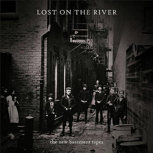 Lost On The River de The New Basement Tapes en Amazon Music - Amazon.es