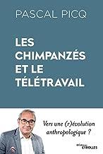 Les chimpanzés et le télétravail: Vers une (r)évolution anthropologique ?