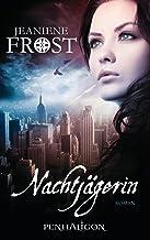 Nachtjägerin: Roman (Die Welt von Cat & Bones 1) (German Edition)