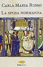 Scaricare Libri La sposa normanna PDF