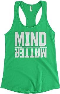 Cybertela Women's Mind Over Matter, Motivational Racerback Tank Top