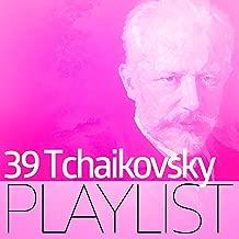 39 Tchaikovsky Playlist