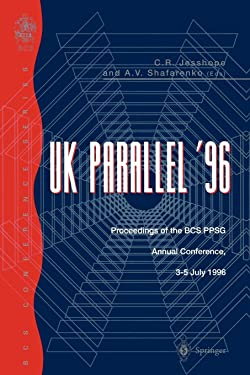 UK Parallel '96: Proceedings of the BCS PPSG Annual Conference, 3-5 July 1996