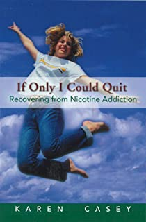 If Only I Could Quit: Recovering From Nicotine Addiction (1)