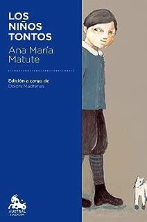 Los niños tontos: Edición a cargo de Dolors Madrenas (Spanish Edition)
