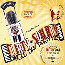 Flirty, Squirty Dyngus Day Party Hits