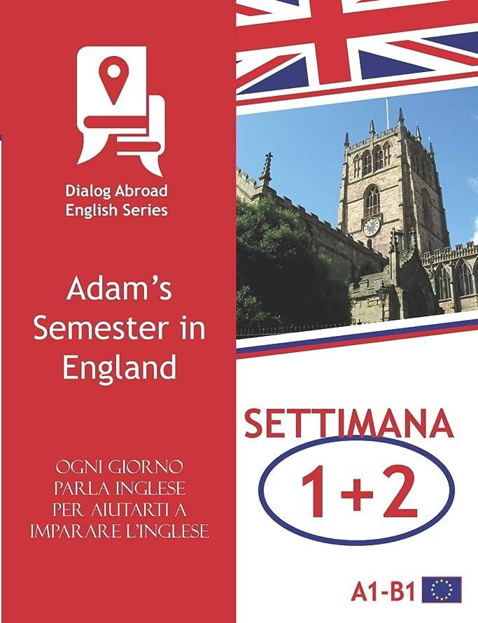 ライトニング衣服食事を調理するOgni giorno parla inglese per aiutarti a imparare l'inglese - Settimana 1/Settimana 2: Adam's Semester in England (due settimane)