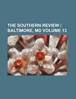 The Southern Review - Baltimore, MD Volume 13