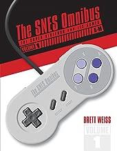 The SNES Omnibus V1: The Super Nintendo and Its Games, Vol. 1 (A–M)