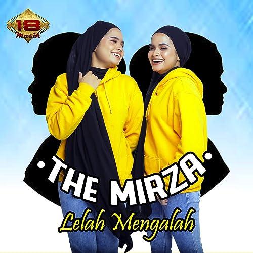 Lelah Mengalah By The Mirza On Amazon Music Amazoncom