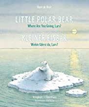Little Polar Bear/Bi:libri - Eng/German PB (German Edition)
