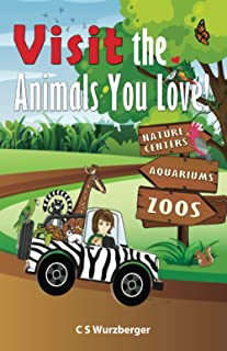 Visit The Animals You Love!