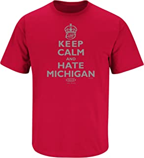 Smack Apparel Ohio State Football Fans. Keep Calm and Hate Michigan Red T-Shirt (Sm-5x)