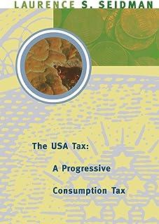 The USA Tax: A Progressive Consumption Tax