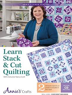 Learn Stack & Cut Quilting Class With Instructor Nancy Scott