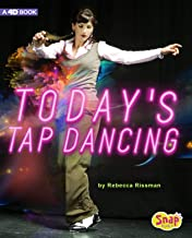 Today's Tap Dancing: 4D An Augmented Reading Experience (Dance Today)