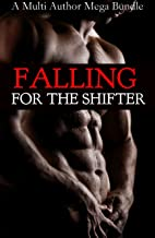 Falling For The Shifter (A 9+ Story Shape Shifter Romance Mega Bundle)