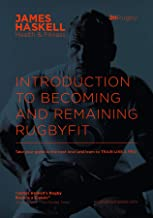 Introduction To Becoming and Remaining RugbyFit