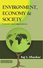 Environment, Economy and Society: Lessons and Imperatives