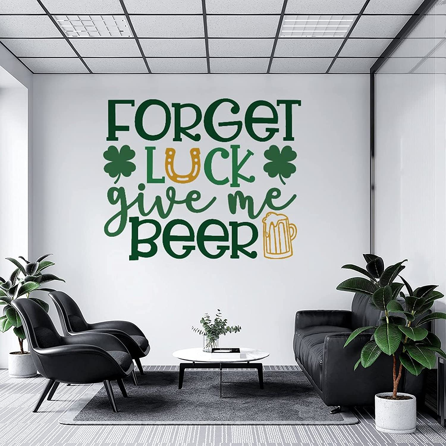 Wall supreme Sale price Decal Forget Luck Give for Decoration Me Beer, Garde