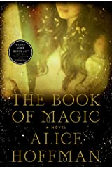 The Book of Magic: A Novel (The Practical Magic Series 4) Kindle Edition