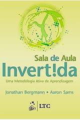 Sala de Aula Invertida: Uma Metodologia Ativa de Aprendizagem eBook Kindle