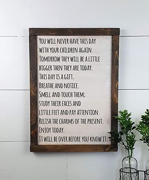 Today Is A Gift You Will Never Have This Day With Your Children Again Custom Rustic Christmas Wooden Sign Made To Order Home Decor Mothers