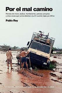 La vuelta al mundo en 10 años: Por el mal camino: Sudán, Etiopía, Kenia.
