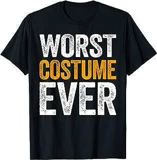 worst costume ever shirt