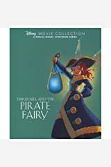Disney Movie Collection: Tinker Bell and the Pirate Fairy: A Special Disney Storybook Series Hardcover