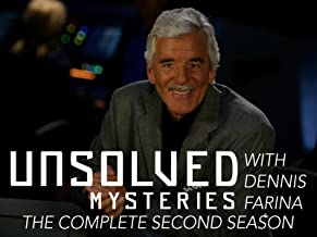 Unsolved Mysteries with Dennis Farina