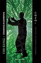 STATIC POSTURES MANUAL: QI GONG STANDING MEDITATION
