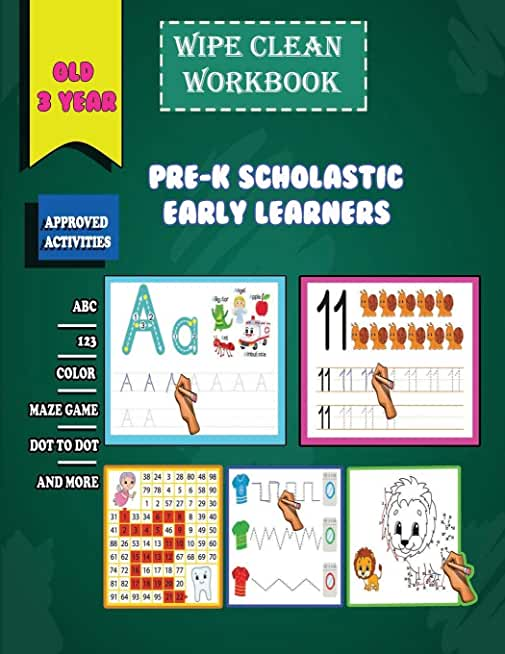 wipe clean workbook pre-k scholastic early learners old 3 year: Big Preschool Workbook for Kindergarten and kids to Motivate, Encourage and Build ... copy picture, and More!(8.5x11)