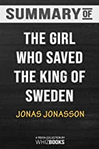 Summary of The Girl Who Saved the King of Sweden: A Novel: Trivia/Quiz for Fans