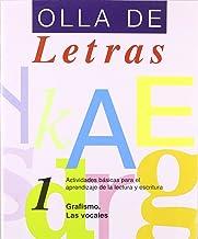 Olla De Letras. Grafismo. Las Vocales - Cuaderno 1 (Actividades Aprendizaje Lectura)