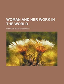Woman and Her Work in the World