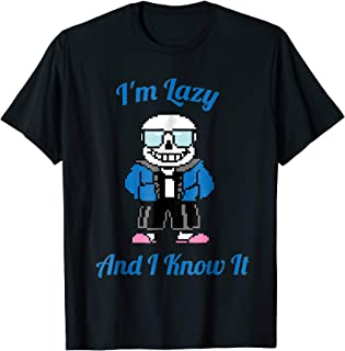 Sans Skeleton Cool Pixel Art Shirt I'm Lazy And I Know It