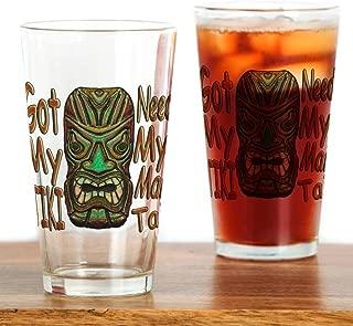 CafePress Need My Mai Tai Pint Glass, 16 oz. Drinking Glass