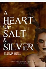 A Heart of Salt & Silver Kindle Edition