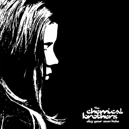 Dig Your Own Hole / The Chemical Brothers