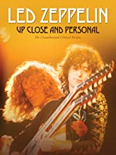 Led Zeppelin - Up Close & Personal
