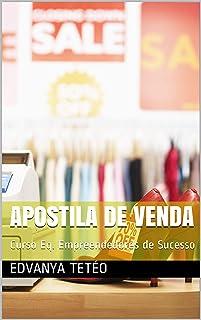 Apostila de venda: Curso Eq. Empreendedores de Sucesso (Volume Livro 10) (Portuguese Edition)